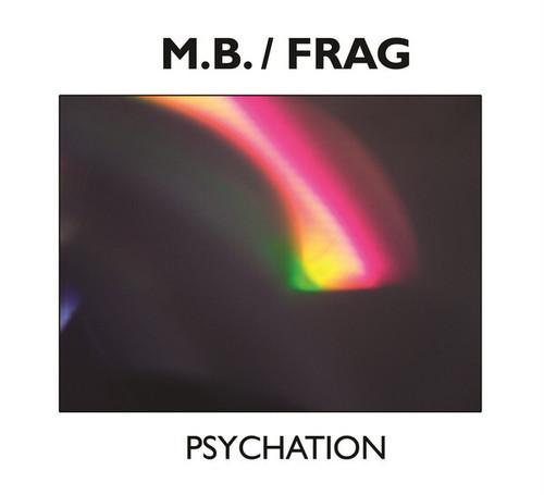M.B. / FRAG – Psychation (CD)