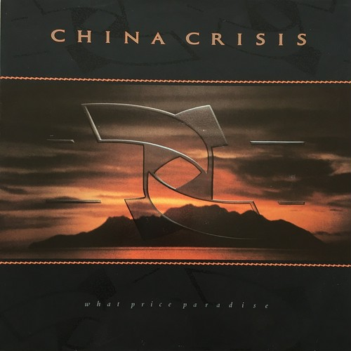 【LP・英盤】China Crisis / What Price Paradise