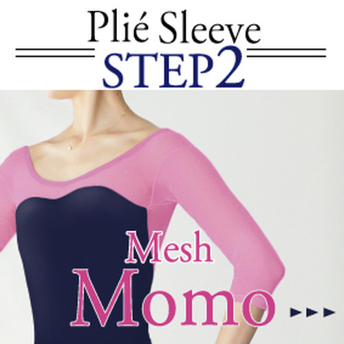 <Step2>Plié sleeve/[ Momo mesh ]  Select body color