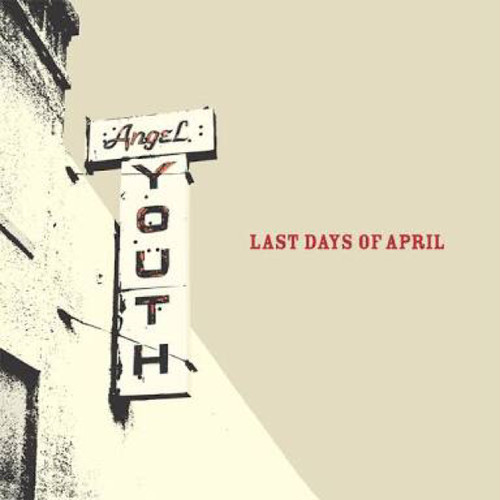 【USED】Last Days Of April / Angel Youth