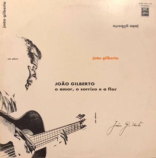 JOãO GILBERTO - O Amor, O Sorriso E A Flor
