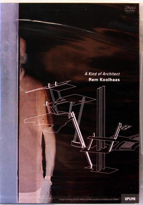 レム・コールハース:ア・カインド・オブ・アーキテクト DVD