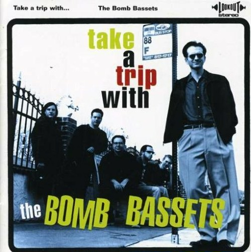 the bomb bassets / take a trip with.. cd