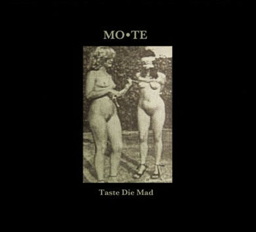 Mo*Te ‎– Taste Die Mad(CD)