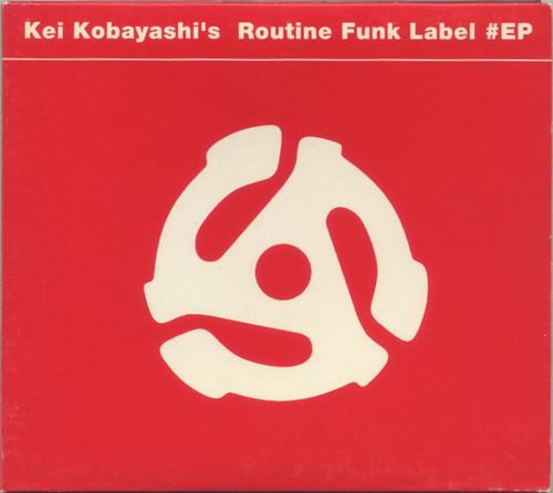Kei Kobayashi – Routine Funk Label #EP(CD)