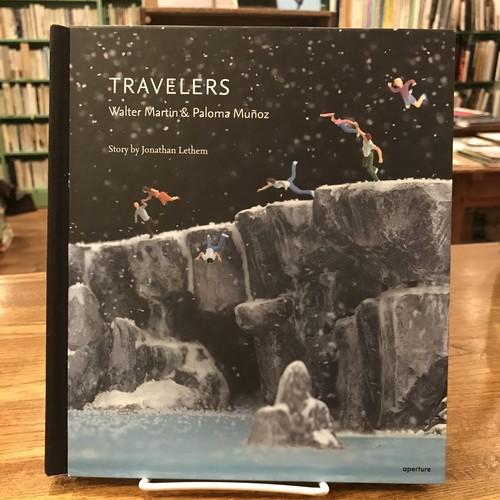 TRAVELERS / Walter Martin & Paloma Munoz, Story by Jonathan Lethem