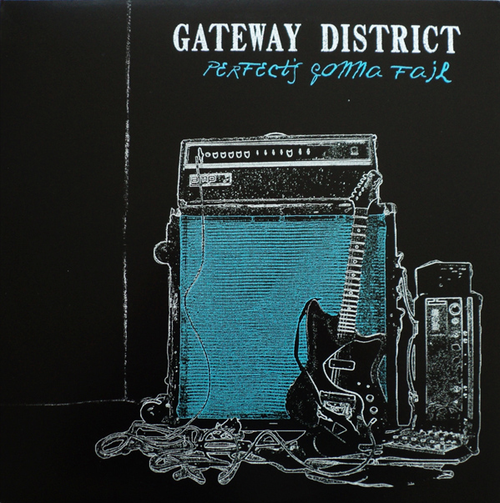 gateway district / perfect's gonna fail 12""