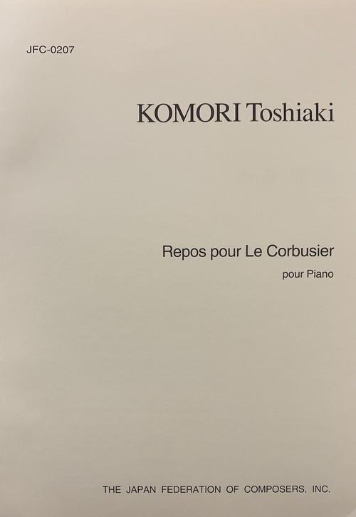 K45i94 Repos pour Le Corbusier(Piano/K. Toshiaki /Full Score)