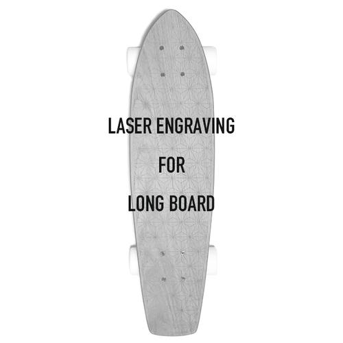 Laser Engraving for Long Board