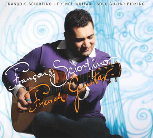 AMC1444 French Guitar / François Sciortino (CD)