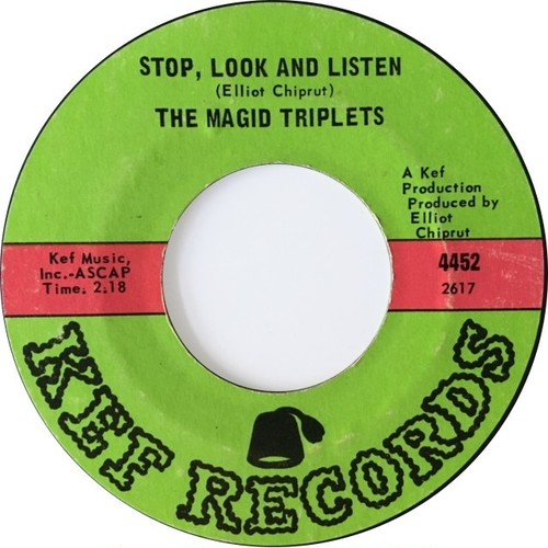 Magid Triplets, ‎The – Stop,Look And Listen / Stormy Weather