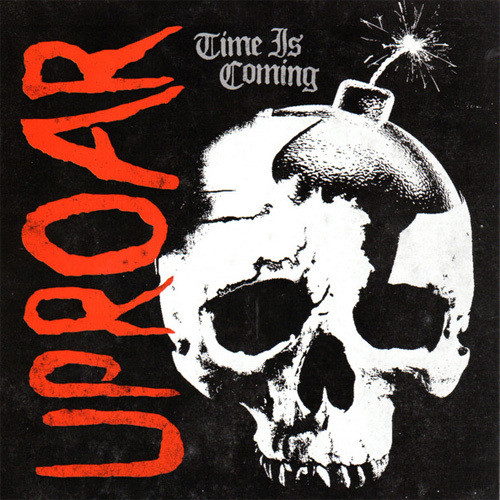 UPROAR/Time Is Coming