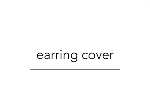earring cover