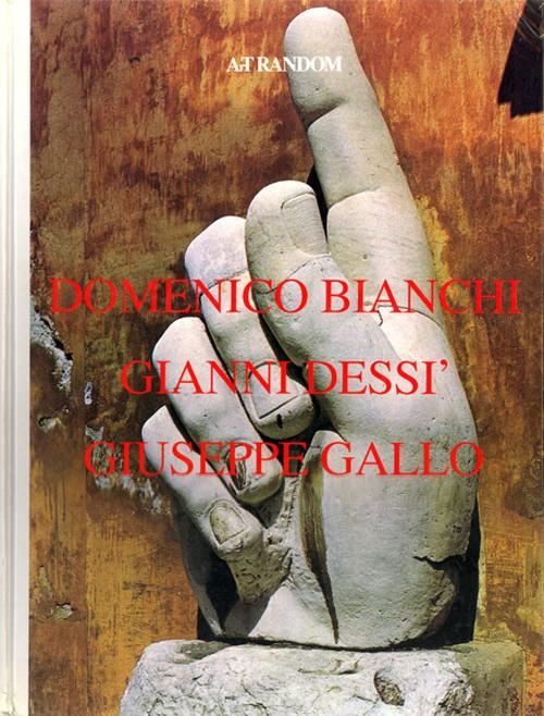 DOMINICO BIANCHI GIANNI DESSI' GIUSEPPE GALLO / Art random 15