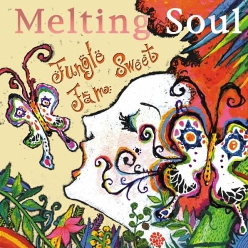 Jungle Sweet Jam / Melting Soul