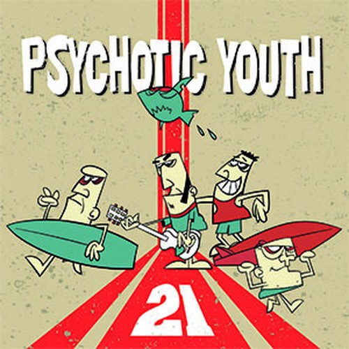 Psychotic Youth ‎– 21 (CD)