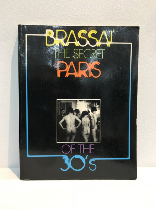 70's BRASSAI  ブラッサイ THE SECRET PARIS