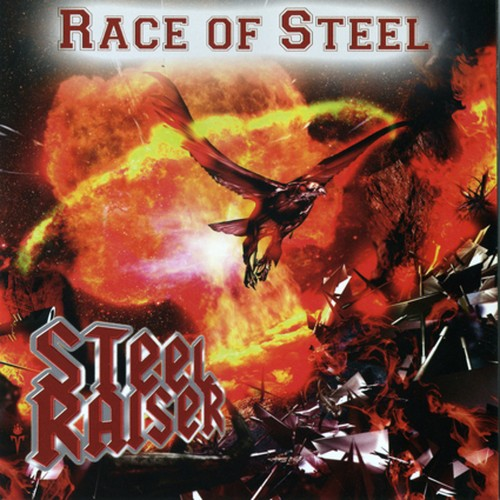 "STEEL RAISER ""Race Of Steel"" (輸入盤)"