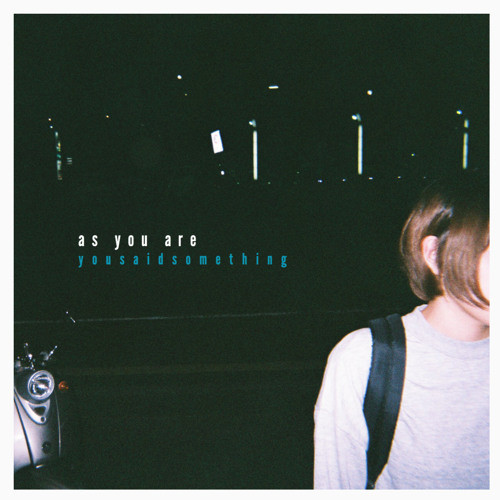 YOU SAID SOMETHING / as you are (ステッカー付き)