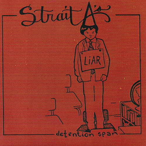 strait A's / detention span / cd