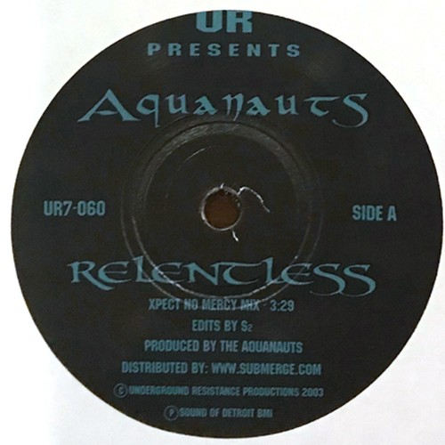 THE AQUANAUTS - Relentless / Bubble Beats (7inch)