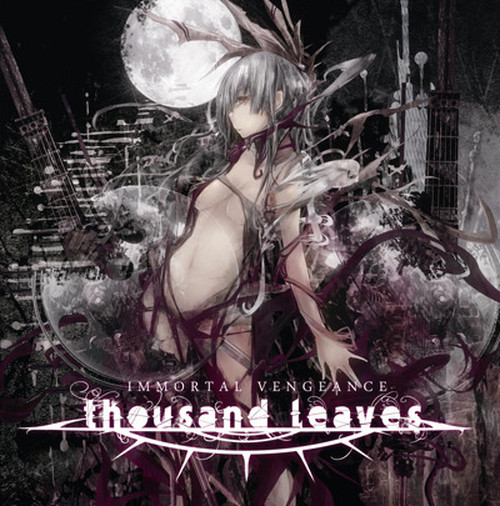 ★THOUSAND LEAVES/IMMORTAL VENGEANCE(TIBA010)※お一人様(同住所)1枚のみ