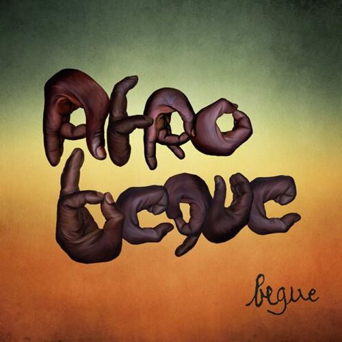 AFRO BEGUE アフロベゲ 1st Album 「Begue ベゲ」CD