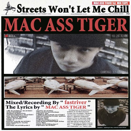 MAC ASS TIGER - Streets Won't Let Me Chill [MIX CD-R]