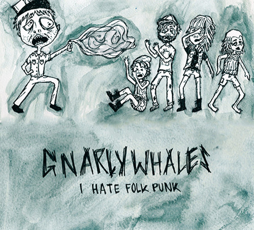 gnarly whales / i hate folk punk 7""