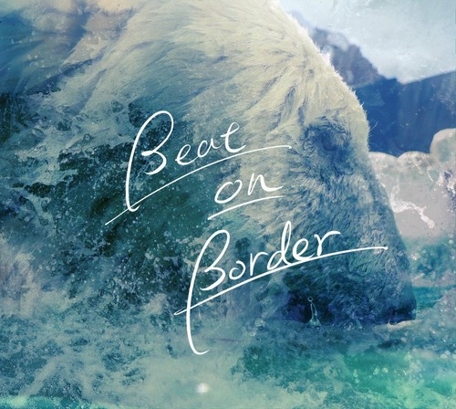 2nd Album 「Beat on Border」