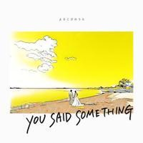 YOU SAID SOMETHING - よろこびのうた(CD-R)