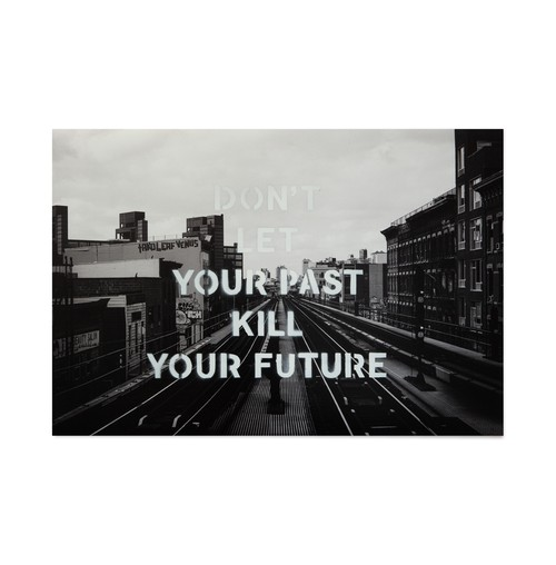 DON'T LET YOUR PAST KILL YOUR FUTURE