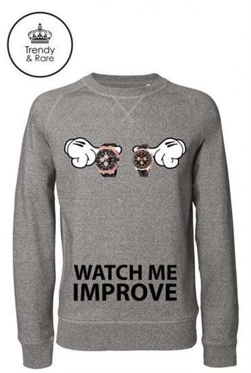 Trendy & Rare Sweatshirt Watch Me Improve Stone