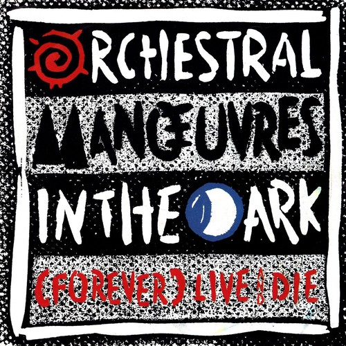 【7inch ・英盤】Orchestral Manoeuvres In The Dark  /  (Forever) Live And Die