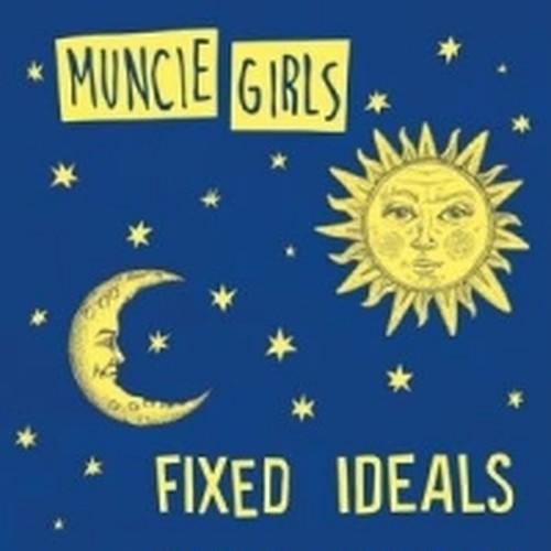 "MUNCIE GIRLS ""FIXED IDEALS"" / LP+mp3"