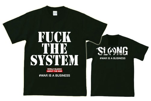 IGNORANCE x SLANG  WネームT-SHIRT 【FUCK THE SYSTEM / #WAR IS A BUSINESS】