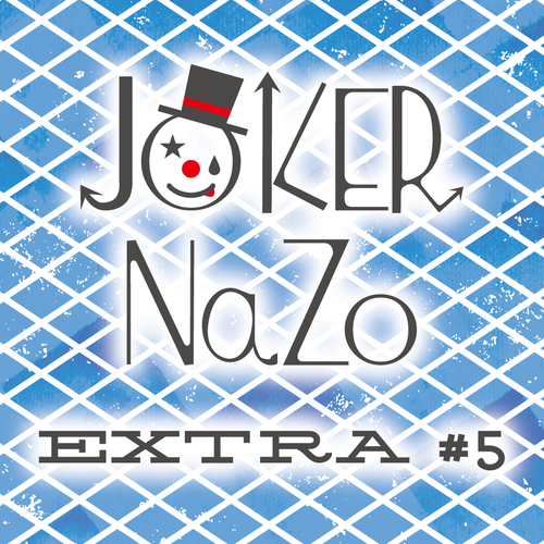 JOKER Nazo EXTRA #5 制作:JOKER PROJECT(ジョーカープロジェクト)