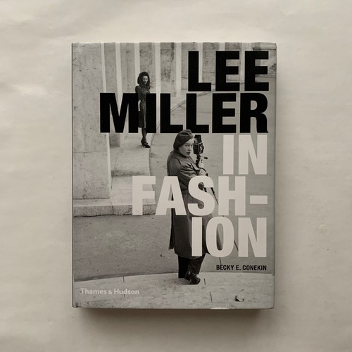 Lee Miller in Fashion  /  Becky E. Conekin