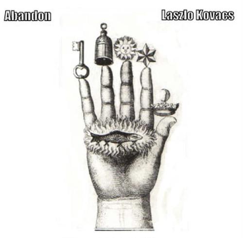 Abandon/Laszlo Kovacs【CD】2010年