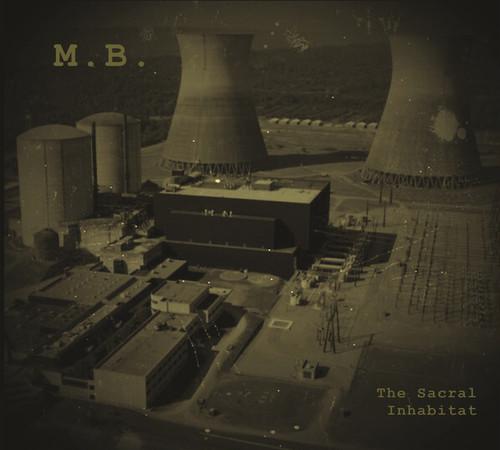 M.B. – The Sacral Inhabitat (CD)