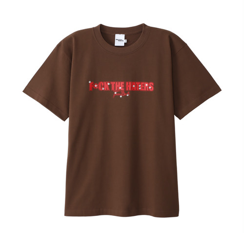 Fuck The Haters Tee
