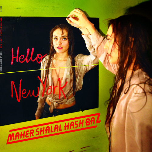 "MAHER SHALAL HASH BAZ ""HELLO NEW YORK"" / LP"