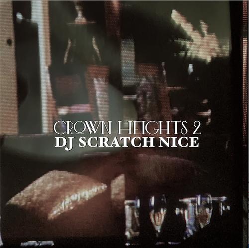 【残りわずか/CD】DJ SCRATCH NICE - Crown Heights 2