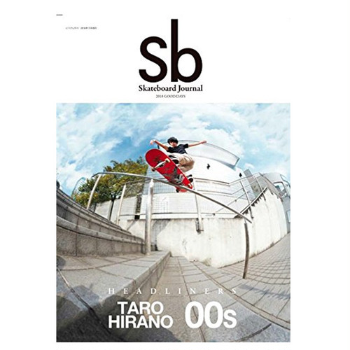 Sb Skateboard Journal - Issue #30 2018 GOOD DAYS