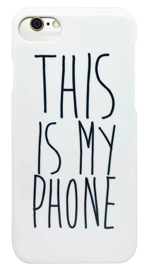 「THIS IS MY PHONE」・ 白 つや有り ハード ケース