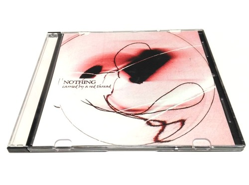 [USED] Nothing - Carried By A Red Thread (2003) [Mini CD-R]