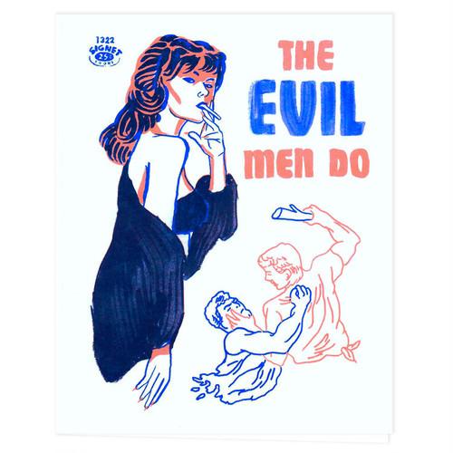 The Evil Men Do Zine / Izzy Jarvis