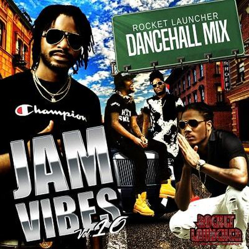JAM VIBES VOL.10 / ROCKET LAUNCHER
