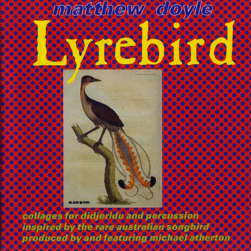 Matthew Doyle / Lyrebird