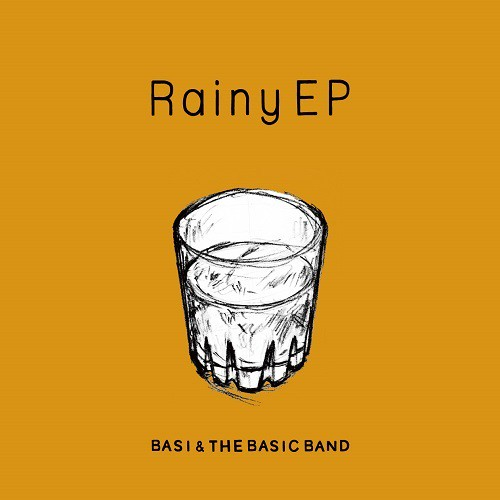 (LP)BASI & THE BASIC BAND 「Rainy EP」